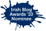 Irish Blog Awards Nominee 2010